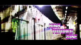 HINA TOYOAKE ZONE