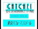 Catch!!(D-Z De-Rebalance'19 Mix) (Extended Version)-TPD