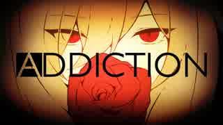 ADDICTION / レシオP feat.初音ミク