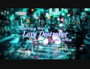 [ IA -English C- ] LoveDestroyer [ Original Song ]