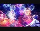 【オリジナルMV】Fire◎Flower 誕生日に歌ってみたver46くま