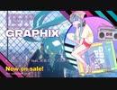 【八王子P NEW ALBUM】GRAPHIX【クロスフェード】