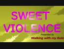 【MAYU】SweetViolence/Walking with my Rule【オリジナル楽曲】【ボカロ】