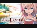 【Alice:DOWN】ソドム・パラノイア/ 鳴花ミコト