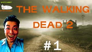 俺の「The Walking Dead Season2」#1