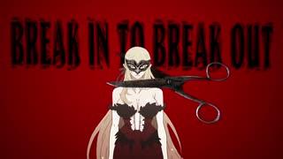 【コラボMAD】BREAK IN TO BREAK OUT【傷物語×ペルソナ5】