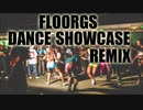 #12 FLOORGS 2k12 REMIX 【Reggae Showcase】
