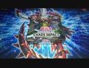 増税前に買い込んだ遊戯王カードを開封【CHAOS IMPACTーカオス・インパクト】ゆっくり音声