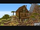 【Minecraft】今更ドハマりした男の『MINECRAFT』実況プレイ part59-1