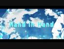 【MMD杯ZERO2参加動画】Hand in Hand【初音ミク】