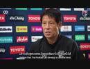 西野監督インタビュー。ベトナム選手にかけた言葉が判明。性格や趣味についても―
