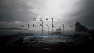 【DeathStranding実況】道なき道を踏破する【Part1】