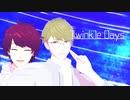【MMDA3!】Twinkle Days【咲也・千景】