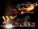 TTMP original music & image movie【 Distant Memory 】