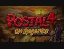 POSTAL 4: No Regerts トレイラー