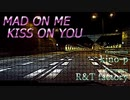 [Instrumental] MAD ON ME KISS ON YOU [Pop/Rock]