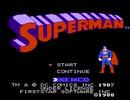 【実況】詳しくないが「スーパーマン(ファミコン版)」をやる Part1【FC企画第299弾】