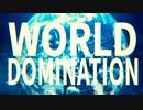 ワールドドミネイション/ひきフェス2019 (みんなで歌ってみた)