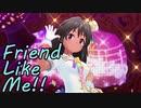 Friend Like Me ナターリア with 乙倉悠勤労坂感謝感激関裕美玲前川 im@s_SnD3