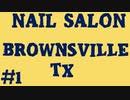 Nail Salon Brownsville TX   Call Now