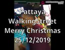 20191225Pattaya WalkingStreet Christmas cosplay.