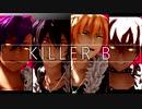 【MMDあんスタ】背徳の_KILLER B_【UNDEAD】