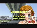 【MMD】(ParaPara)Step Into My Heart / Kate & Karen - Under the Bridge Project