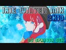 #26 Irie Winter Mix 2k13 (2013.12.18)【Dancehall Reggae】