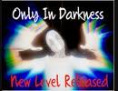 【Only In Darkness】暗闇の中で女から逃げろ!!!