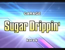 【beatmania IIDX27 HEROIC VERSE LIGHTNING MODEL】Sugar Dripin'(SPA)