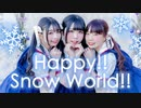 【みこなひしあ】Happy!! Snow World!!【踊ってみた】