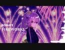 【闇音レンリ】FireWorks【オリジナル】
