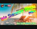#32 Irie Summer Mood MIX 2K15 (2015.6.7)【Dancehall Reggae】