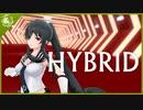 【MMD艦これ】矢矧さんでHYBRID【1080p】