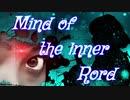 【闇音レンリ】  Mind of the lnner Rord  【オリジナル曲】