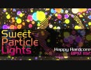 [NNI]Sweet Particle Lights[Happy Hardcore]
