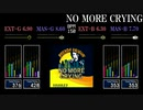【GITADORA】NO MORE CRYING【NEX+AGE】
