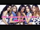【洋楽EDM】Fifth Harmony(フィフス・ハーモニー )の神曲で打線組んだ!!【神曲メドレー】