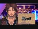 【Re:make】Belmont【ベルモンド・バンデラス イメージソング】