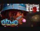 Bleeding Edgeキャラ紹介「GIZMO(ギズモ)」