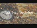 fall into oblivion - mozell