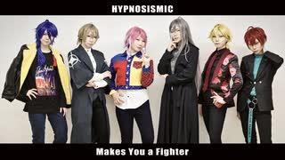 【ヒプマイ】Makes You a Fighter【踊ってみた】