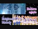 【Love Live! Sunshine!!】Believe again / Brightest Melody 踊ってみた【Aqua Palettes! / Set7 Snow】