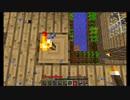 Minecraft ゾンビからの脱却 part13