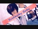 【MMD刀剣乱舞】Runaway Baby【大倶利伽羅】