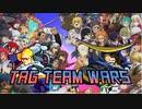 【MUGEN】TAG TEAM WARS OP&Part1