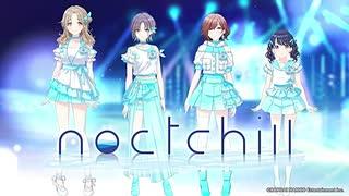 【試聴】noctchill(ノクチル)/ いつだって僕らは【最高画質/高音質】