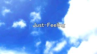 【ONE】Just-Feeling【オリジナル】