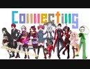 【UTAUカバー】Connecting【Vippaloid】