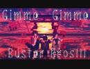 【ヒプマイMMD】 Gimme×Gimme【Buster Bros!!!】